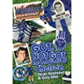 Got, Not Got: The Lost World of Chelsea Football Club