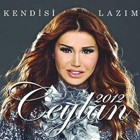 Ceylan 2012 - Kendisi Lazim