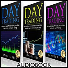 Day Trading, Ultimate Beginner Guide: A Beginner Guide + A Crash Course to Get Quickly Started + The Best Techniques to Make Immediate Cash in Only One Day of Trading Audiobook by Samuel Rees Narrated by Ralph L. Rati