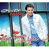 """Unser Sommer der Liebevon """"Oliver Frank"""""""