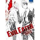 Evil eater Vol.1
