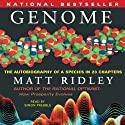 Genome: The Autobiography of a Species in 23 Chapters  by Matt Ridley Narrated by Simon Prebble