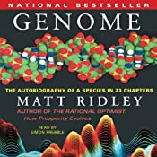 Genome: The Autobiography of a Species in 23 Chapters | [Matt Ridley]