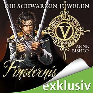 Finsternis (Die schwarzen Juwelen 5) Hörbuch