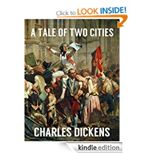 A TALE OF TWO CITIES (Illustrated, complete, and with the orginal illustrations)