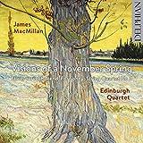 Visions Of A November Spring: Etwas Zurückhaltend, For Sonny, String Quartet No 3