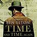 Time and Time Again (       UNABRIDGED) by Ben Elton Narrated by Jot Davies