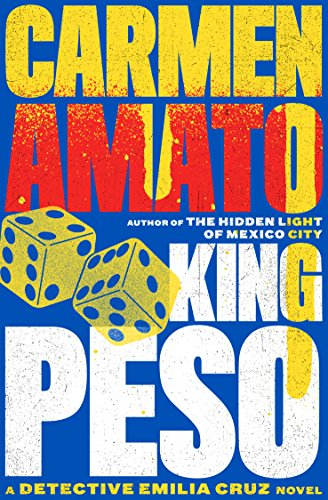 King Peso by Carmen Amato