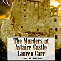 The Murders at Astaire Castle: Mac Faraday Mystery, Book 5 Audiobook by Lauren Carr Narrated by Dan Lawson