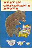 "Best Childrens Books: ""Aesops Fables""; ""Houses Old & New""; ""Jack & Beanstalk""; ""Mr Apple Names Children""; ""Best Loved Singing Games""; Lollypops & Authmobiles & How Theyre Made""; ""Our Neighbors in Space""; ""Jerry & Pony Express""; & ""This is Holland"" (Best in Childrens Books, Volume 2)"