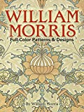 William Morris Full-Color Patterns and Designs (Dover Pictorial Archive) (0486256456) by Morris, William