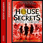 House of Secrets: Battle of the Beasts | Chris Columbus, Ned Vizzini