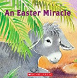 Easter Miracle (0439906334) by Wilhelm, Hans