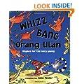 Whizz, Bang, Orang-Utan (Twinkle, Twinkle, Chocolate Bar)