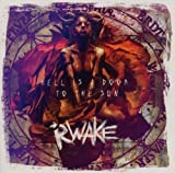 Hell Is a Door to the Sun by Rwake (2011) Audio CD