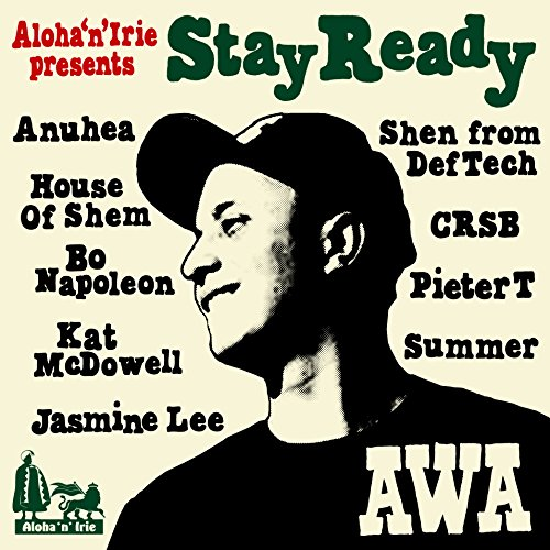 "アロハンアイリー presents AWA ""Stay Ready"""