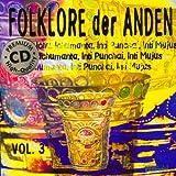 Folklore der Anden Vol.3