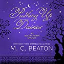 Pushing Up Daisies: An Agatha Raisin Mystery, Book 27 Audiobook by M. C. Beaton Narrated by Alison Larkin