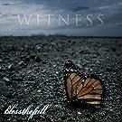 Witness [+digital booklet]