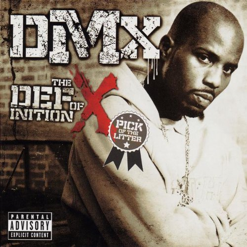 DMX - The Definition Of X: The Pick Of The Litter (Deluxe Edition) - Zortam Music