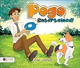 Pogo Entertained!