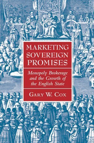 Marketing Sovereign Promises: Monopoly Brokerage and the Growth of the English State (Political Economy of Institutions and Decisions) (Monopoly British compare prices)