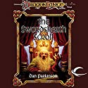 The Swordsheath Scroll: Dragonlance: Dwarven Nations, Book 3 (       UNABRIDGED) by Dan Parkinson Narrated by Allen O'Reilly