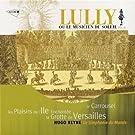 Lully ou le Musicien du Soleil (vol.3) - Le Carrousel, Les Plaisirs de l'Ile Enchant�e, La Grotte de Versailles