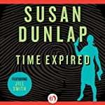Time Expired: A Jill Smith Mystery, Book 8 (       UNABRIDGED) by Susan Dunlap Narrated by Teri Clark Linden