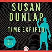 Time Expired: A Jill Smith Mystery, Book 8 | [Susan Dunlap]