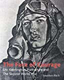 The Face of Courage: Eric Kennington, Portraiture and the Second World War