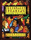 img - for Culturally Speaking (College ESL) 2nd edition by Genzel, Rhona B., Cummings, Martha Graves (1996) Paperback book / textbook / text book