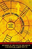 img - for Six Steps To Small Business Success: Start, Manage, and Exit Your Business: 5 CPAs on Entrepreneurship book / textbook / text book