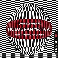 Hologrammatica Hörbuch