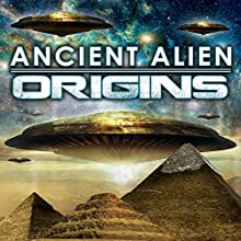 Ancient Alien Origins Radio/TV Program by OH Krill Narrated by Philip Gardiner