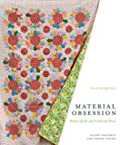 Material Obsession: Modern Quilts with Traditional Roots (Stc Craft)