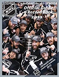 National Hockey League Official Guide & Record Book 2013 (National Hockey League Official Guide and Record Book)