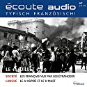 Écoute audio - Le 14 Juillet 1789. 7/2014: Französisch lernen Audio - Die französische Revolution Hörbuch von  div. Gesprochen von:  div.
