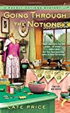 Going Through the Notions (A Deadly Notions Mystery)