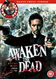 Awaken The Dead [DVD] [2006]