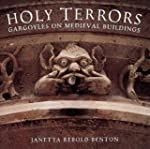 Holy Terrors: Gargoyles on Medieval B...