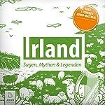 Irland: Sagen, Mythen & Legenden | Patrick Wolfmar