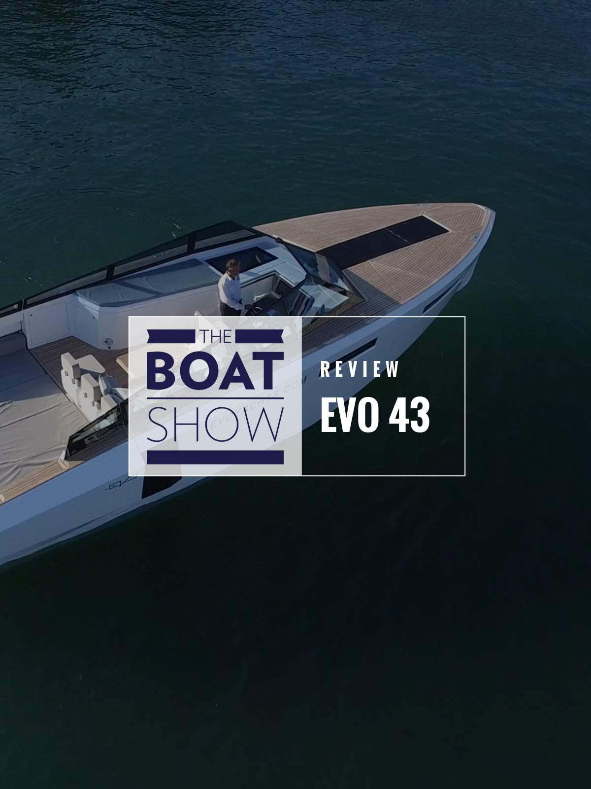 Review: Evo 43 - The Boat Show on Amazon Prime Instant Video UK
