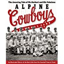 The Amazing Tale of Mr. Herbert and His Fabulous Alpine Cowboys Baseball Club: An Illustrated History of the Best Little Semipro Baseball Team in ... and Shirley Caldwell Texas Heritage Series)