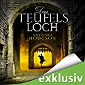 Das Teufelsloch Audiobook by Antonia Hodgson Narrated by Peter Lontzek