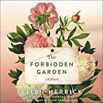 The Forbidden Garden: A Novel | Ellen Herrick