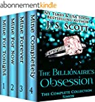 The Billionaire's Obsession: The Comp...
