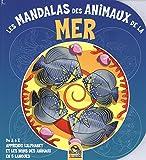Les mandalas des animaux de la mer : De A à Z apprends l'alphabet et les noms des animaux en 5 langues...