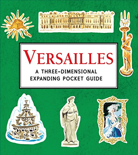 Versailles. A Three-Dimensional Expanding Pocket Guide (City Skylines)