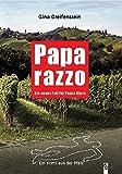 Paparazzo: Ein neuer Fall für Paula Stern. Ein Krimi aus der Pfalz